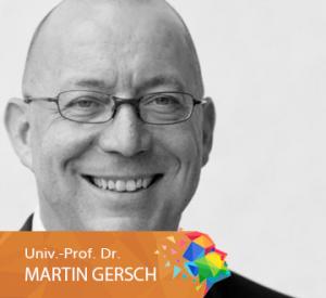 Univ.-Prof. Dr. Martin Gersch